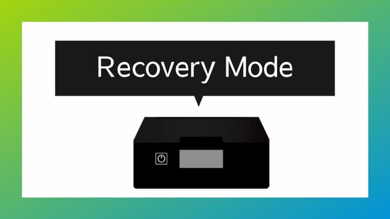 プリンターで「Recovery Mode」のメッセージが出た場合の対処方法